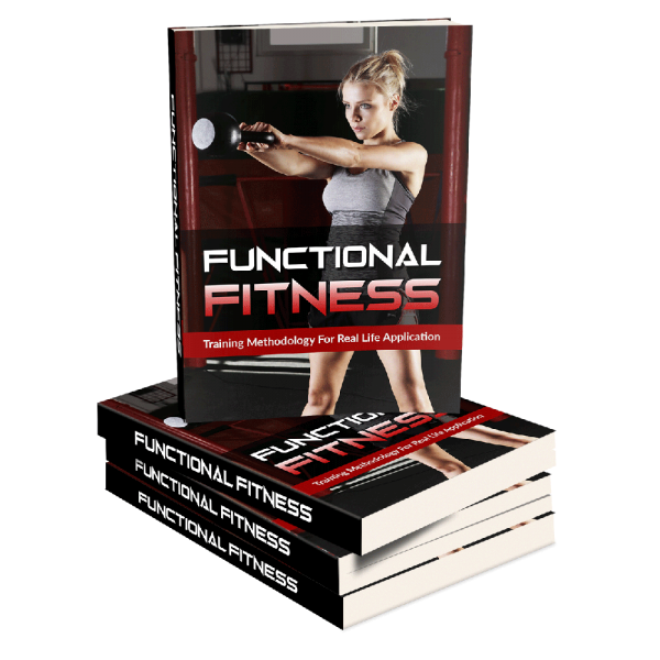 Functional Fitness, Training Methodology, For Real Life Application eBook